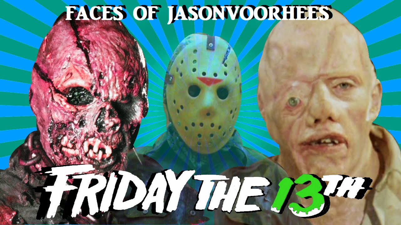 The Many Faces Of Jason Voorhees ☆friday The 13th☆ Youtube