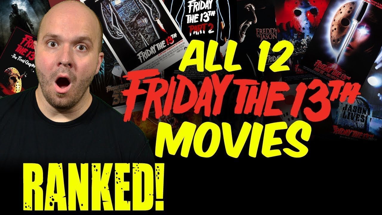 Download All 12 FRIDAY THE 13TH Movies RANKED Worst To Best - RANKED Halloween Edition