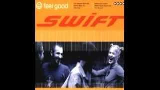 Swift - Feel Good  (Area Club Mix)