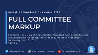 FY21 Homeland Security & Financial Services Appropriations Bills, and Revised 302bs (EventID=110881)