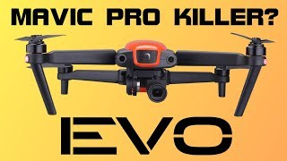 Mavic Pro Killer - Is the Autel Evo A DJI Mavic Pro Competitor?! | DansTube.TV