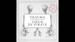 The Great Escape - Coeur de Pirate