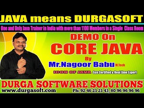 Core Java Training | CORE JAVA Demo by Nagoor Babu !!