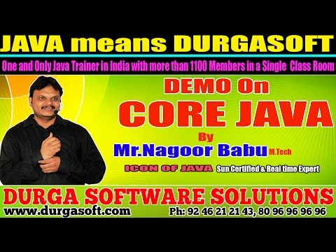 Core Java Training   CORE JAVA Demo by Nagoor Babu !!