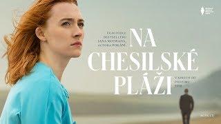 Na Chesilské pláži (2017) - cz trailer