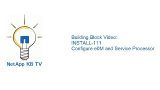 Building Block Video: Install 111 Configure E0m And Service Processor