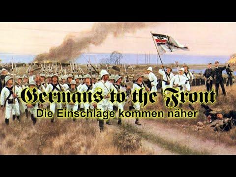 Deutsche an die Front - Die Einschläge kommen näher