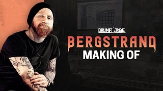 Making of Drumforge Bergstrand