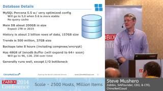 Zabbix Conference 2014 - Steve Mushero | Scale 2500 Hosts, Million Items