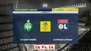 Saint-Etienne - Lyon [FIFA 19]   Ligue 1 Conforama 2018-19 (21ème Journée)   IA VS. IA