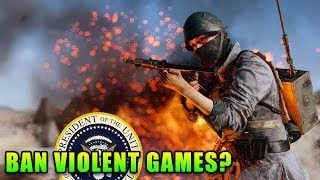 President Wants To Ban Violent Video Games?