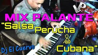MIX SALSA CON TIMBA - DJ EL CUERVO,Son Tentacion,Barbarito,Caroband,Los 4,Lady Son