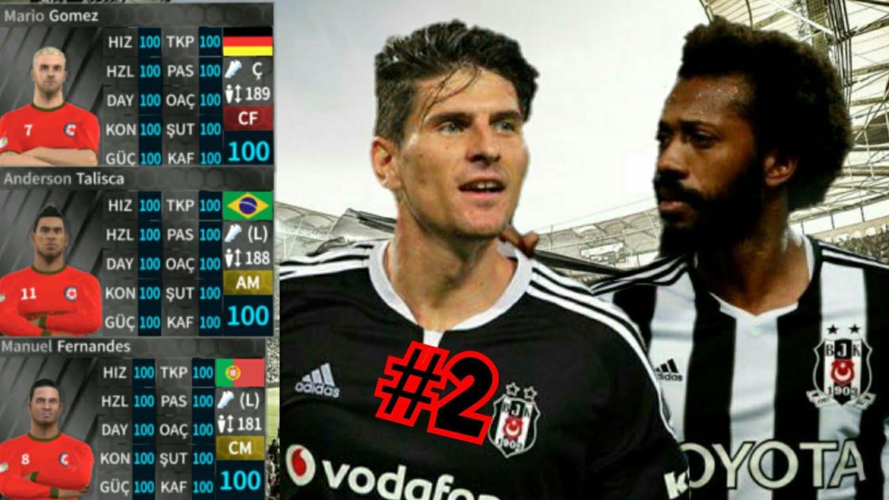 DLS19 Beşiktaş JK Efsaneler Yaması#2 Full kadro 100 lük Mario Gomez,Talisca,Babel,mManuel Fernandes