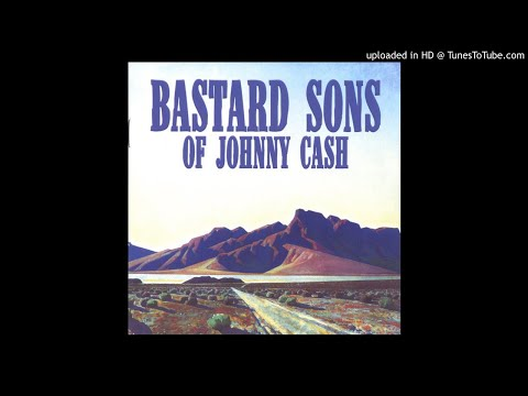 Bastard Sons Of Johnny Cash - The Road To Bakersfield