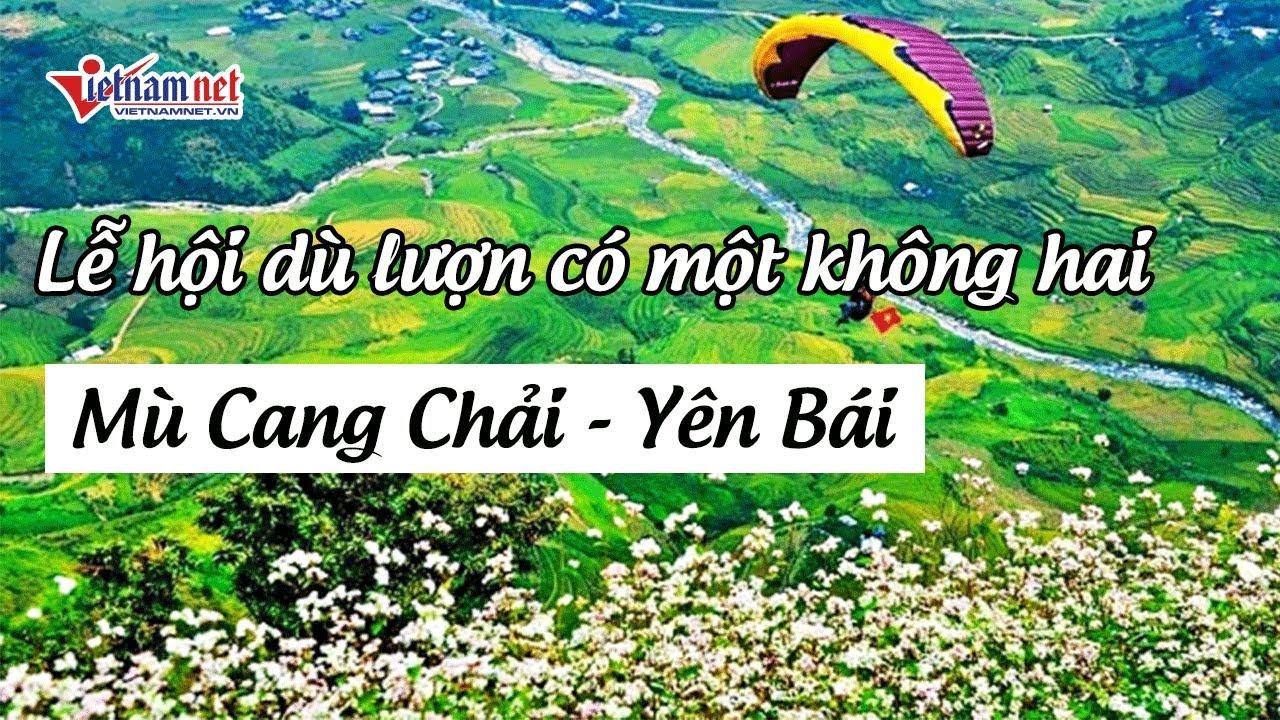 Lễ hội dù lượn có một không hai tại Mù Cang Chải năm 2020 | Tin tức Vietnamnet