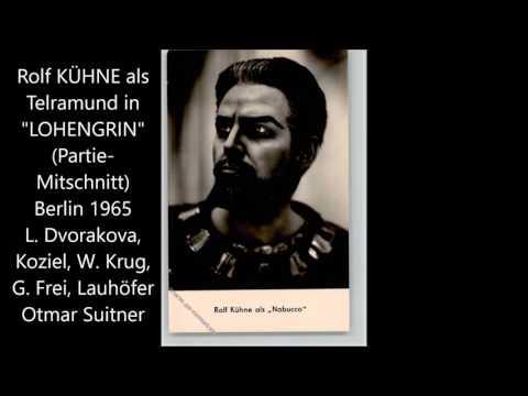 Rolf Kühne zum 85.: Telramund (1965, Berlin)