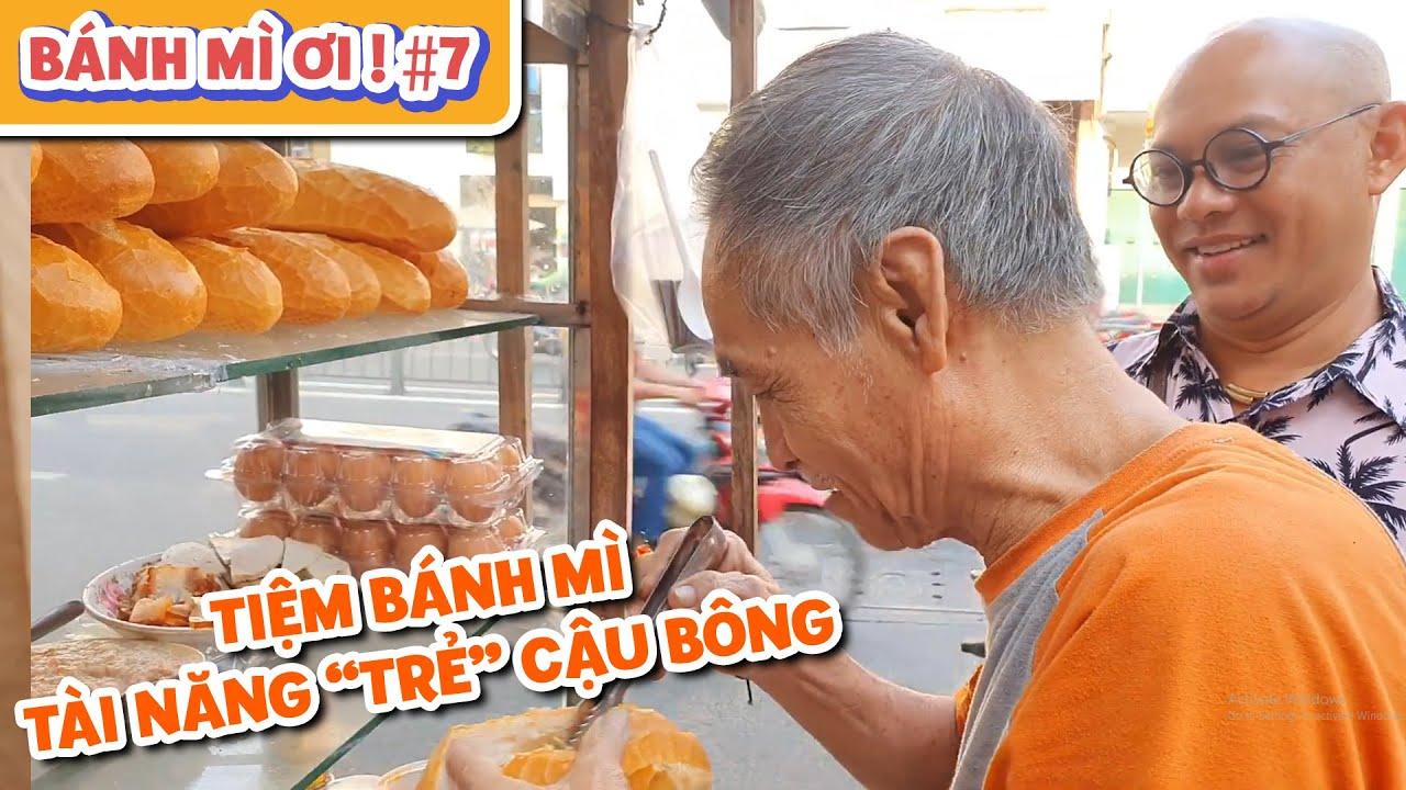 """Bánh Mì Ơi #7 : Thầy giáo 70 tuổi bán bánh mì để phát triển tài năng """"trẻ"""" 68 tuổi ???"""