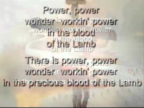 THERE'S POWER IN THE BLOOD (SELAH WITH LYRICS).wmv