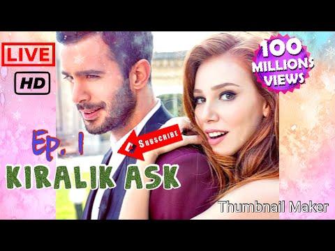 KIRALIK ASK EP 1 Sub Indo