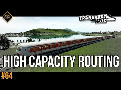 A brand new high capacity route : Transport Fever The Alps #64