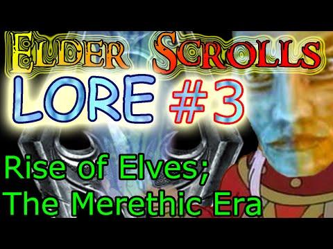 [TESLORE] The Elder Scrolls #3: Rise of Elves: The Merethic Era; Ayleid, Bosmer, Falmer, Chimer