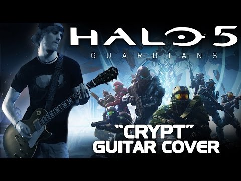 Crypt - Guitar Cover (Halo 5: Guardians Symphonic Metal Tribute)