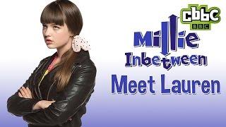 CBBC: Millie Inbetween - Meet Lauren