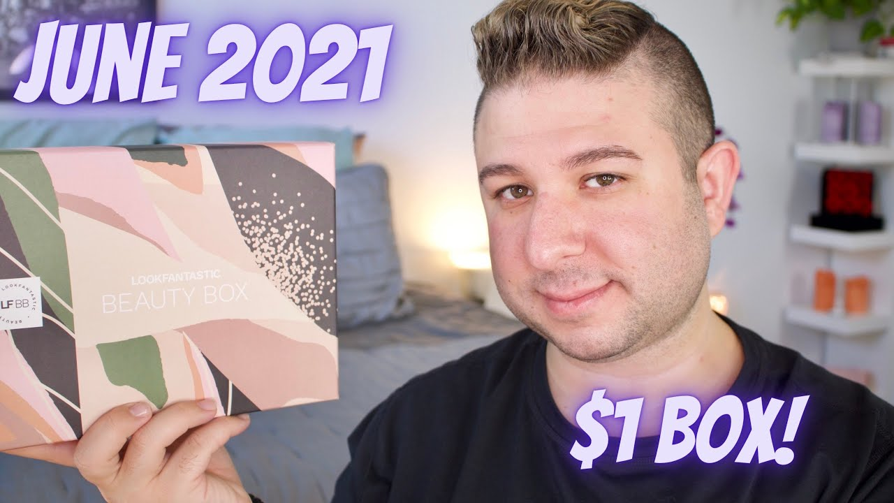 LOOKFANTASTIC BEAUTY BOX JUNE 2021 UNBOXING AND REVIEW   Brett Guy Glam