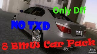 GTA SAN ANDREAS.8 BMW Car Pack. No Txd.Only Dff