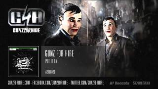 Gunz For Hire - Put It On