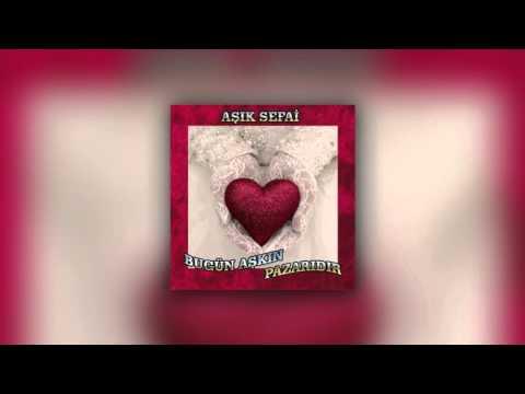 Aşık Sefai - Bugün Aşkın Pazarıdır