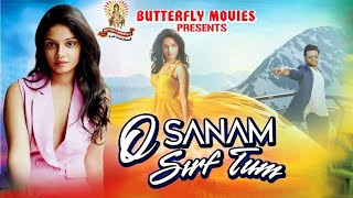 O Sanam Sirf Tum Saroj Bunny Somesh New Oriya HIT Studioversion Oriya romatic song