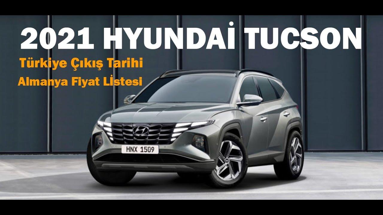 2021 Yeni Hyundai Tucson Fiyat Tahmini ve Türkiye Çıkış ...