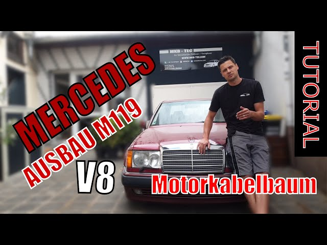 MERCEDES M119 Tutorial Motorkabelbaum Ausbau W124 R129 W140 | Part 1