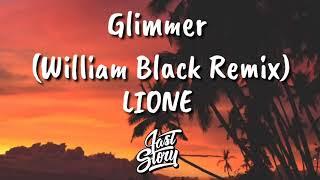 Download lagu LIONE - Glimmer (William Black Remix) [lyrics/video lyrics]
