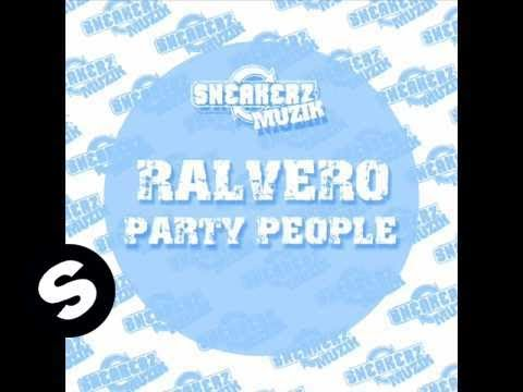 Ralvero  Party People Original Vocal Mix