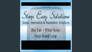 Box Fan White Noise Sleep Sounds