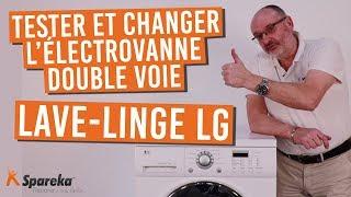 Comment tester et changer l'électrovanne double voie sur votre lave linge LG