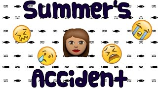 Summer's Accident