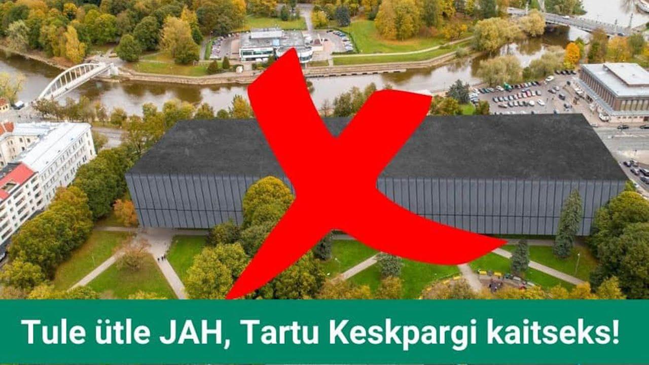16. august Päevasündmus - JAH, Tartu Keskpargi kaitseks!