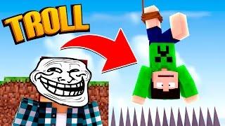 Minecraft: A MAIOR TROLLADA DO MUNDO !! - (Minecraft Troll)