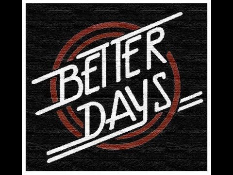 Better Days [Clean] - Hedley