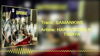 Harrysong - Samankwe [Official Audio] ft. Timaya