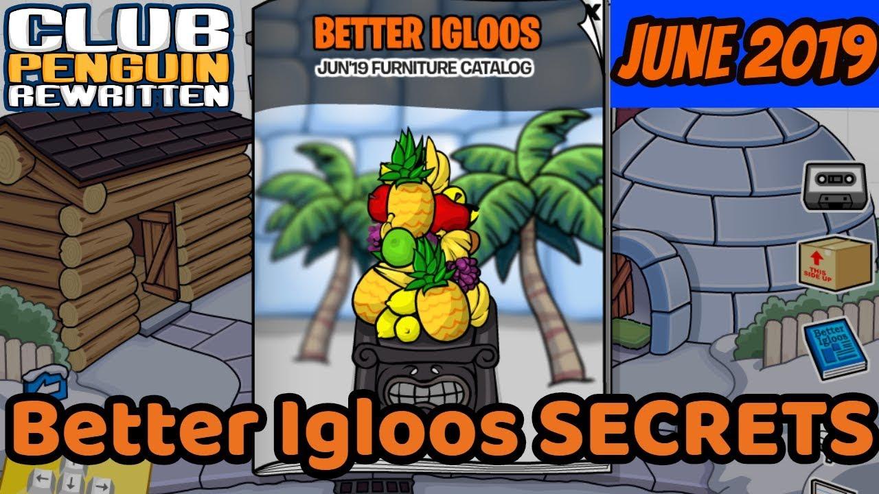 JUNE 2019 Better Igloos Secrets- Club Penguin Rewritten