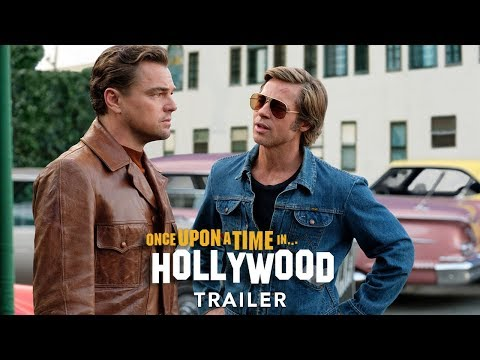 ONCE UPON A TIME… IN HOLLYWOOD - Trailer H - Ab 15.8.19 im Kino!