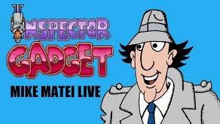 Inspector Gadget with Mike Matei ..the SNES game, not Minecraft