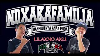 Gambar cover LILAKNO - NDX A.K.A FAMILIA - Official Lyric Video