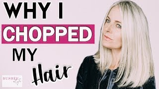 Why I Chopped My Hair & Healthy Hair Tips