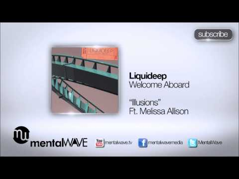 LIQUIDEEP - Illusions (Ft Melissa Allison)