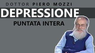Dott. Mozzi: 'DEPRESSIONE' - Puntata intera